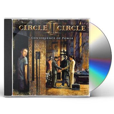 Circle II Circle CONSEQUENCE OF POWER CD