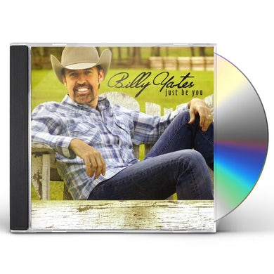 Billy Yates JUST BE YOU CD