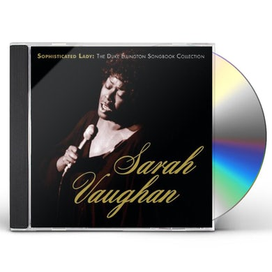 Sarah Vaughan SOPHISTICATED LADY: DUKE ELLINGTON SONGBOOK COLL CD