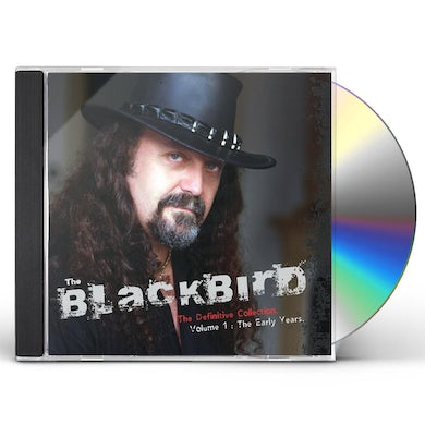 Blackbird THE DEFINITIVE COLLECTION VOL. 1: THE EARLY YEARS CD