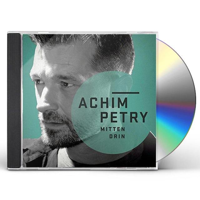 Achim Petry MITTENDRIN CD
