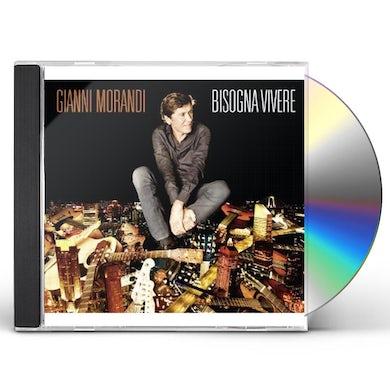 Gianni Morandi BISOGNA VIVERE CD