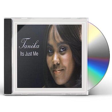 Tanika ITS JUST ME CD