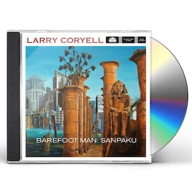 Larry Coryell BAREFOOT MAN: SANPAKU CD