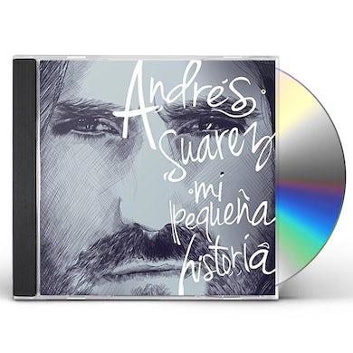 Andres Suarez MI PEQUENA HISTORIA CD