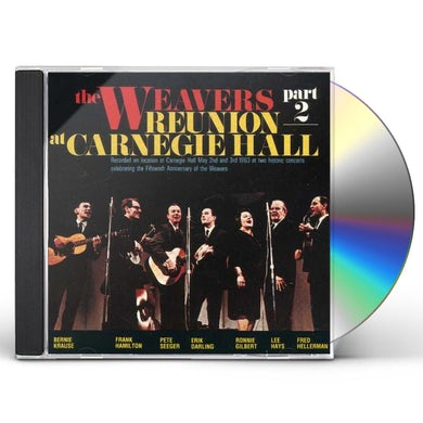 Weavers REUNION AT CARNEGIE HALL 2 CD