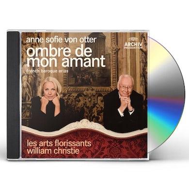 Anne Sofie Von Otter OMBRE DE MON AMANT (FRENCH BAROQUE ARIAS) CD