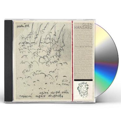 Glen Hansard THIS WILD WILLING CD