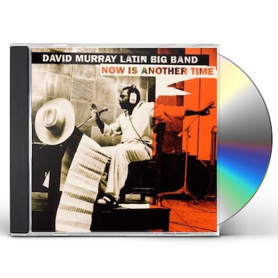 David Murray NOW IS ANOTHER TIME CD