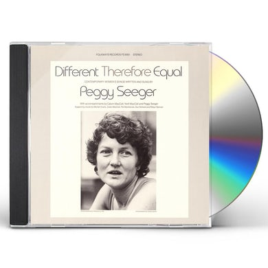 Peggy Seeger DIFFERENT THEREFORE EQUAL CD