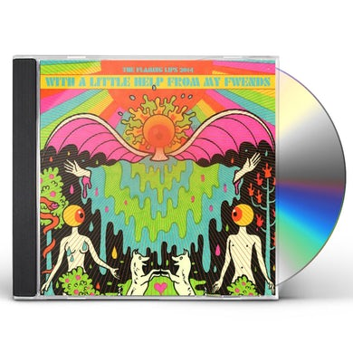 Flaming Lips & Fwends WITH A LITTLE HELP FROM MY FWENDS CD