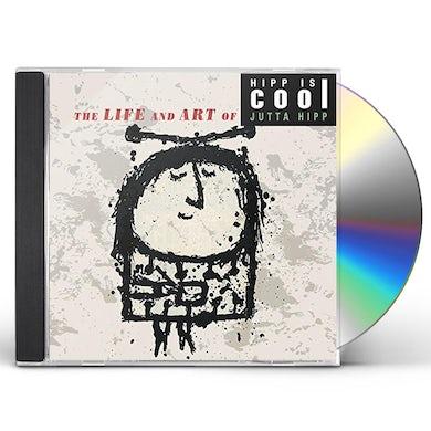 HIPP IS COOL: THE LIFE AND ART OF JUTTA HIPP CD