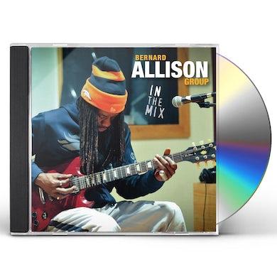 Bernard Allison IN THE MIX CD