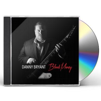 Danny Bryant BLOOD MONEY CD