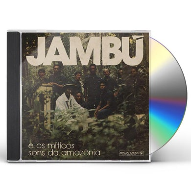 Jambu E Os Miticos Sons Da Amazonia / Various CD