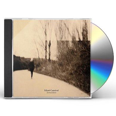Silent Carnival SOMEWHERE CD