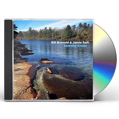 Bill Brovold / Jamie Saft SERENITY KNOLLS CD