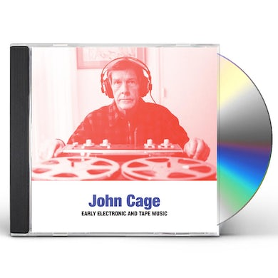 John Cage EARLY ELECTRONIC AND TAPE MUSIC CD