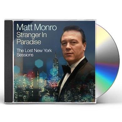 Matt Monro STRANGER IN PARADISE - THE LOST NEW YORK SESSIONS CD