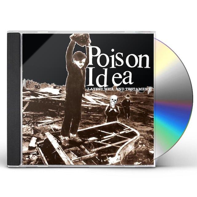 Poison Idea LATEST WILL & TESTAMENT CD