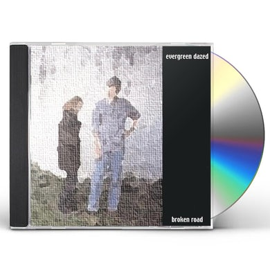 Evergreen Dazed BROKEN ROAD CD