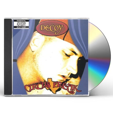 Decoy CIRCUS FREAK CD