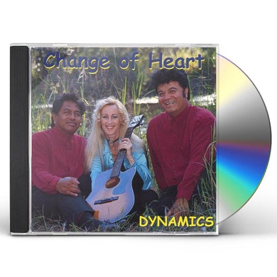 Dynamics CHANGE OF HEART CD