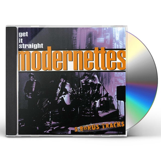 MODERNETTES GET IT STRAIGHT CD