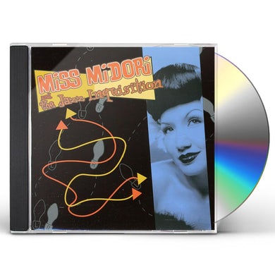 MISS MIDORI AND THE JAZZ INQUISITION CD