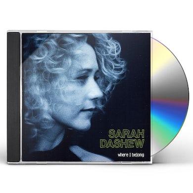 Sarah Dashew WHERE I BELONG CD