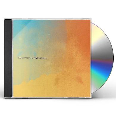 Steve Russell DARK MATTERS CD