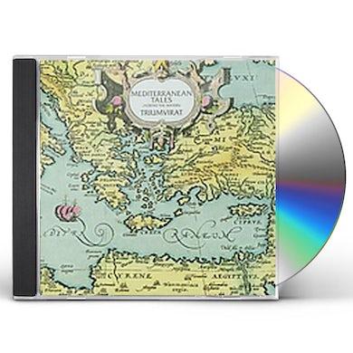 Triumvirat MEDITERRANEAN TALES CD