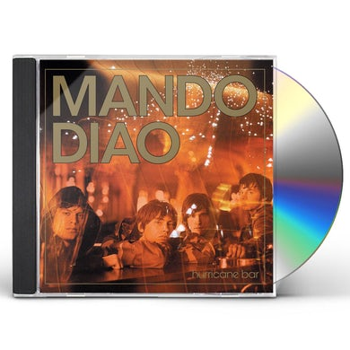 Mando Diao HURRICANE BAR CD