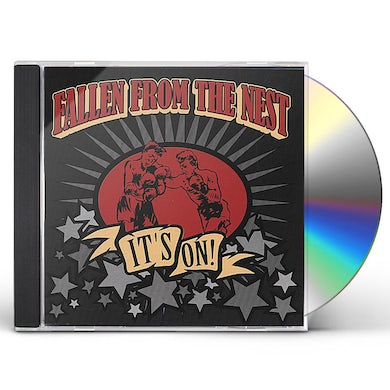 Fallen from the Nest IT'S ON! CD