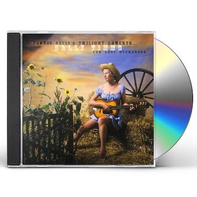 Sally Timms COWBOY SALLY'S TWILIGHT LAMENTS FOR LOST BUCKAROOS CD