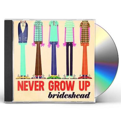 Brideshead NEVER GROW UP CD