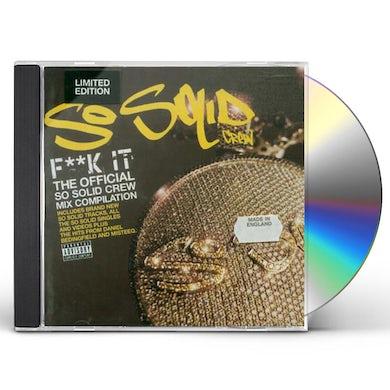 So Solid Crew F--K IT CD