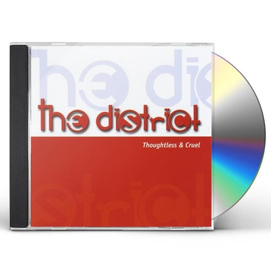 District THOUGHTLESS & CRUEL CD