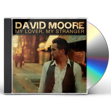 David Moore MY LOVER MY STRANGER CD