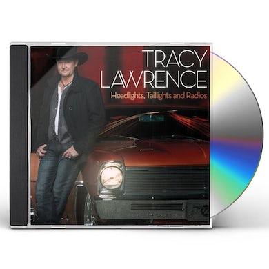 Tracy Lawrence HEADLIGHTS TAILLIGHTS & RADIOS CD