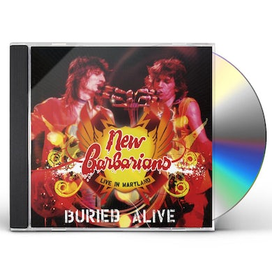 New Barbarians BURIED ALIVE: LIVE IN MARYLAND CD