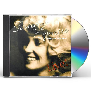 Tammy Wynette SOME OF THE BEST LIVE CD