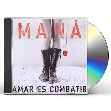 Mana AMAR ES COMBATIR CD