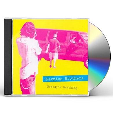 Pernice Brothers NOBODYS WATCHING / NOBODY'S LISTENING CD