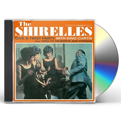 The Shirelles GIVE A TWIST PARTY WITH KING CURTIS / SING TO CD