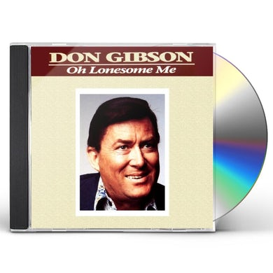 Don Gibson OH LONESOME ME / GIRLS GUITARS & GIBSON + 7 BONUS CD