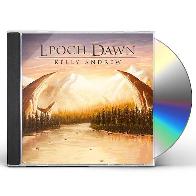 Kelly Andrew EPOCH DAWN CD
