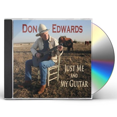 Don Edwards JUST ME & MY GUITAR CD