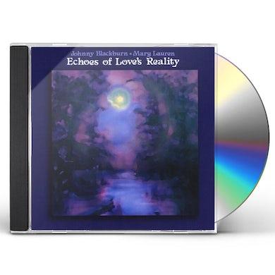Johnny Blackburn ECHOES OF LOVE'S REALITY CD
