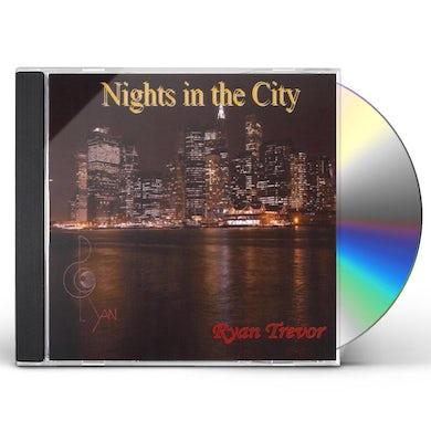 Ryan Trevor NIGHTS IN THE CITY CD
